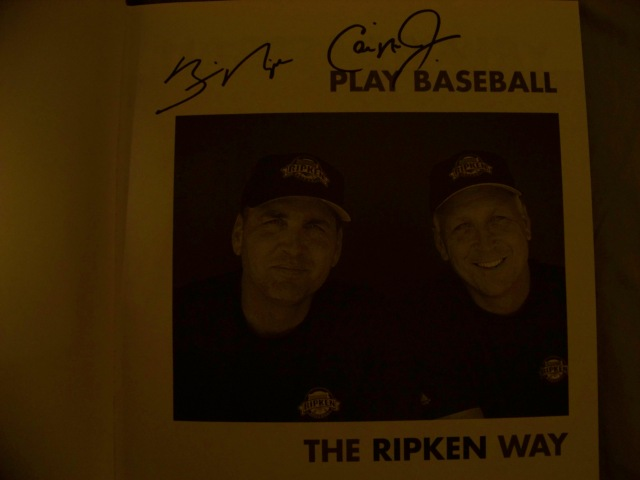 This photo isn't great, but you can still see the Ripken brothers' autographs.